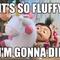 Super Fluffy Cuddles